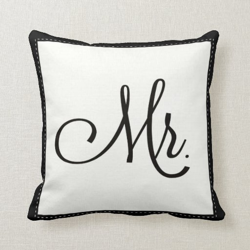 """Black & White """"Mr."""" pillow, personalized on back"""