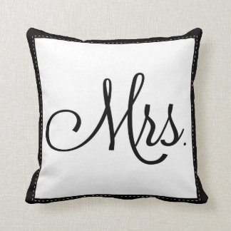 "Black & White ""Mrs."" pillow, personalized on back Cushion"