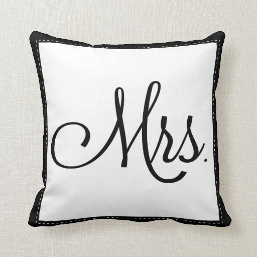 """Black & White """"Mrs."""" pillow, personalized on back"""