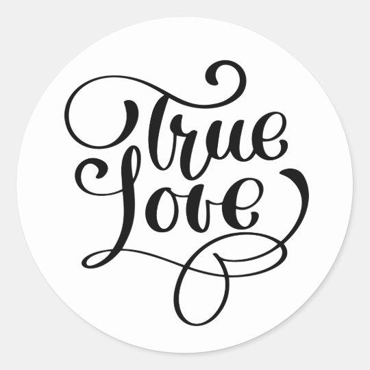 Black & White True Love Typography  Wedding Party Classic Round Sticker
