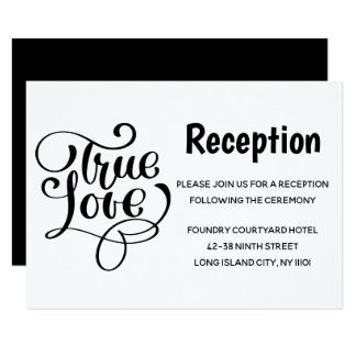 Black & White Wedding Reception True Love Card