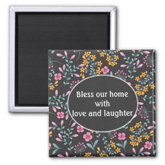 Black with Pink Yellow Floral Bless Our Home Magnet