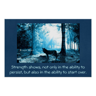 Black Wolf with strength quote Poster