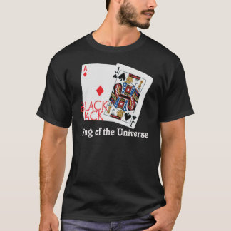 Blackjack King of the Universe Shirt