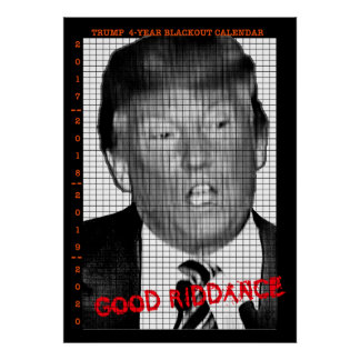 Blackout Calendar for Donald Trump Poster