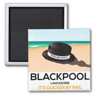 """Blackpool """"kiss me quick"""" hat travel train poster square magnet"""
