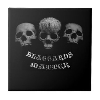 Blaggards Matter Small Square Tile
