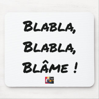 BLAH, BLAH, BLAME! - Word games Mouse Pad