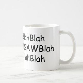 Blah Blah Chainsaws Blah Power Tools/Wood Gifts Coffee Mug