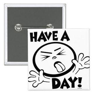 Blah Day Pin