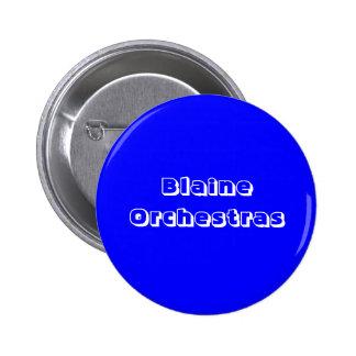 Blaine Orchestras 6 Cm Round Badge