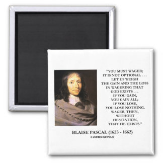 Blaise Pascal Gain Loss Wagering God Exists Quote Fridge Magnet