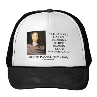 Blaise Pascal Heart Reasons Reason Know Nothing Of Trucker Hat