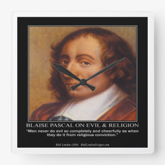 Blaise Pascal & Religious Evil Quote Wall Clock
