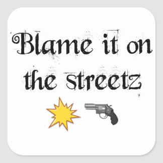 blame it on the streetz Sticker White