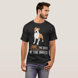 Blame The Deed Not The Breed Cane Corso T-Shirt