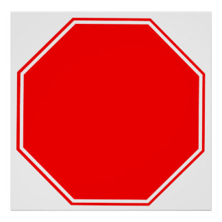 Blank/Customizable Stop Sign Poster