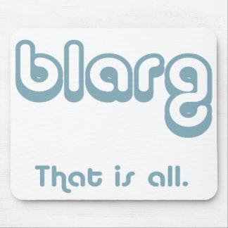 blarg. mouse pad