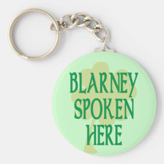 Blarney Spoken Here Key Ring