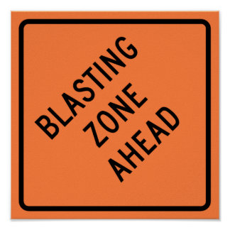 Blasting Zone Ahead Highway Construction Sign