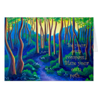 blaze your own path, blank greeting card