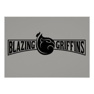 Blazing Griffins Logo Poster