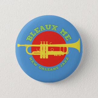 Bleaux Me - New Orleans Jazz 6 Cm Round Badge