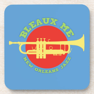 Bleaux Me - New Orleans Jazz Coaster