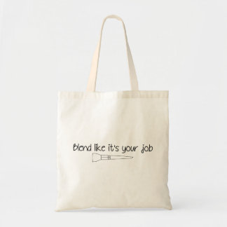Blend Like It's Your Job Small Tote