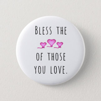 Bless Hearts 6 Cm Round Badge