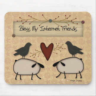 Bless Internet Friends Mousepad