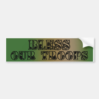 Bless Our Troops_Bumper Sticker Bumper Sticker