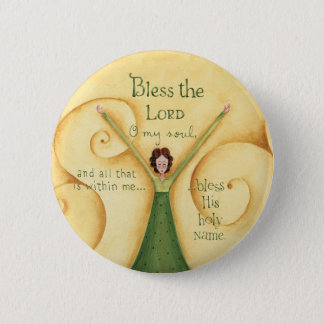 Bless The Lord - Button