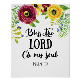 Bless the Lord Oh My Soul Art Poster