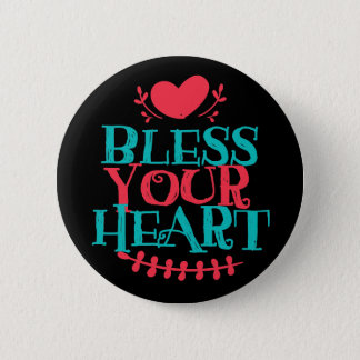 Bless Your Heart 2¼ Inch Round Button