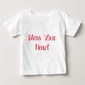 Bless Your Heart Baby T-Shirt