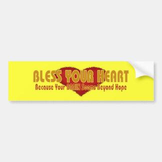 Bless Your Heart Brain Beyond Hope Text Design Bumper Sticker