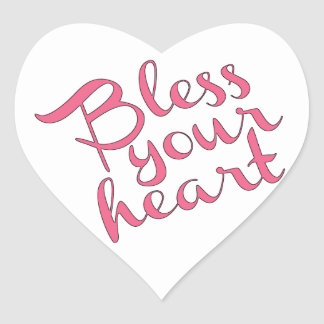 Bless Your Heart Heart Sticker