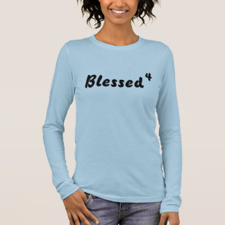Blessed, 4 long sleeve T-Shirt