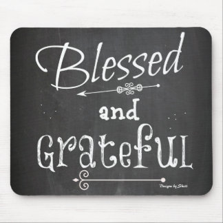 Blessed and Grateful Chalkboard Typography Mouse Pad