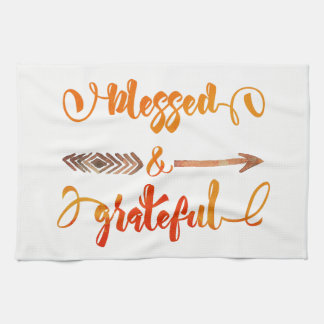 blessed and grateful thanksgiving tea towel