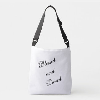 Blessed and Loved Cross-body bag