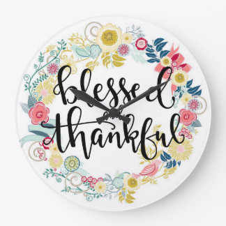 Blessed and thankful clock