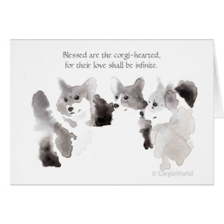 """Blessed Are the Corgi-Hearted"" Beatitude Card"