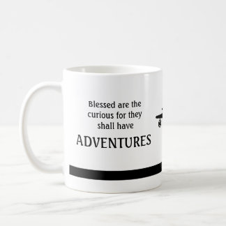 Blessed are the curious ... have ADVENTURES Mug