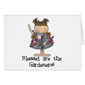 Blessed are the Gardeners Card