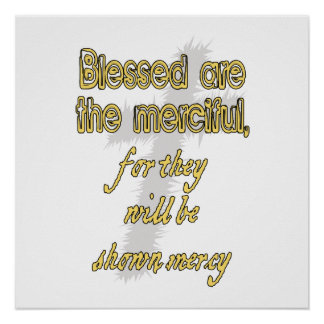 Blessed Are The Merciful Poster