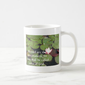 Blessed are the peacemakers, for they shall ...... coffee mug