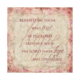 Blessed are Those Who trust in the Lord Canvas Canvas Print