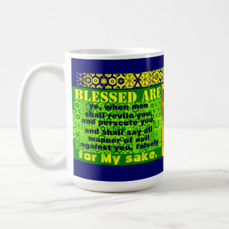 """Blessed Are Ye"" Coffee Mug"